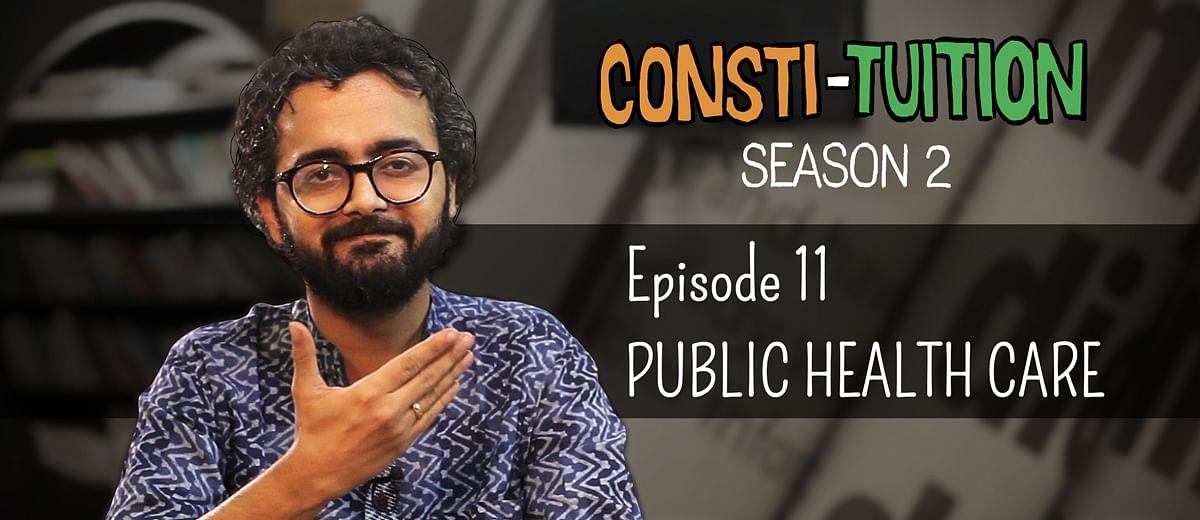 Consti-tuition – Episode 11: Public Health Care