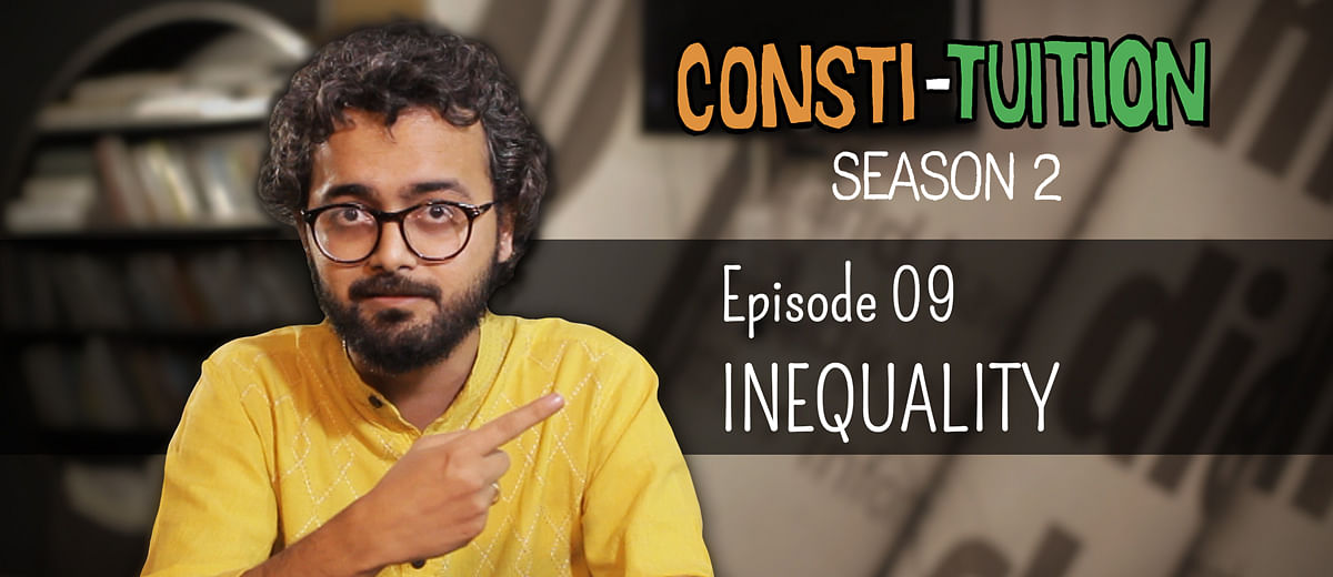 Consti-tuition – Episode 9: Inequality