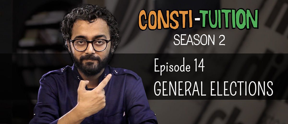 Consti-tuition – Episode 14: General Elections