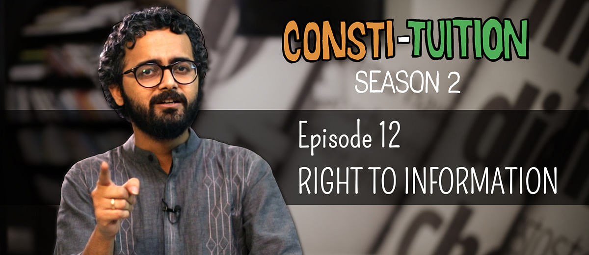 Consti-tuition – Episode 12: Right To Information