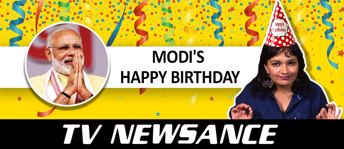 TV Newsance Episode 63: Happy Birthday, PM Modi! With Loveeee: Indian media