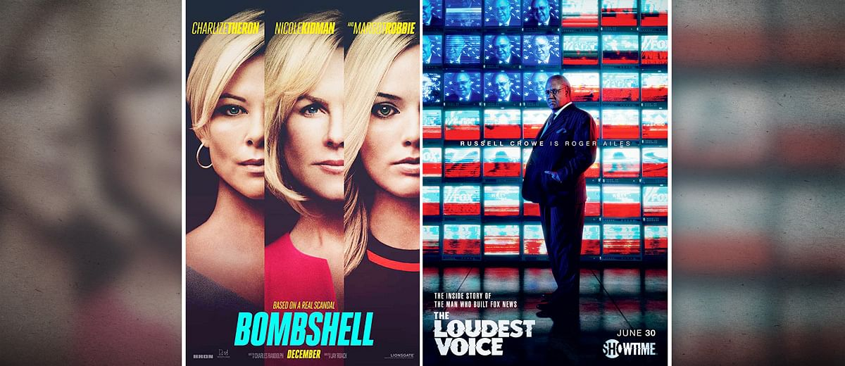 'Bombshell' and 'The Loudest Voice' bring to screen the toxicity of sexual harassment in US news media