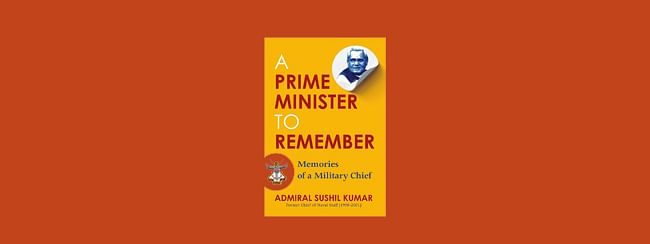 A Prime Minister to Remember: Memories of a Military Chief