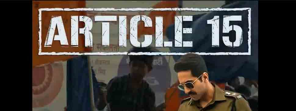 'Article 15' earns Rs 46.21 cr on BO