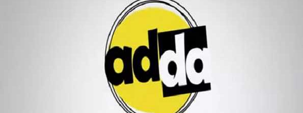 'Adda' is live to break the glass wall