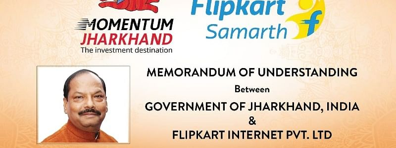 Flipkart Group and Govt. of Jharkhand sign MoU