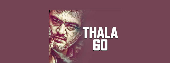 "Thala Ajith's 60th movie- ""VALIMAI"""