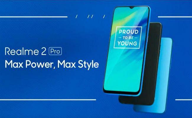 Realme 2 Pro भारत में लॉन्च : 8GB रैम और इन लेटेस्ट फीचर्स के साथ आया यह सस्ता स्मार्टफोन...