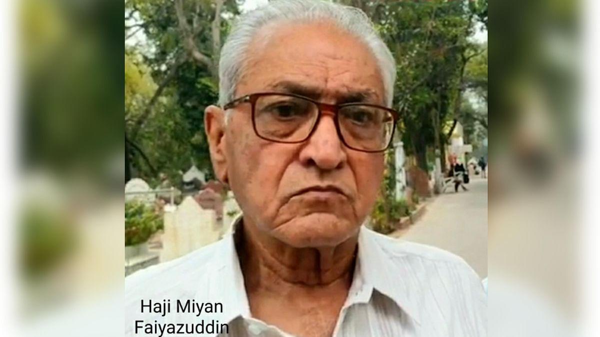 آہ! دہلی کی قدیم روایتوں کے امین حاجی میاں فیاض الدین بھی رخصت ہو گئے