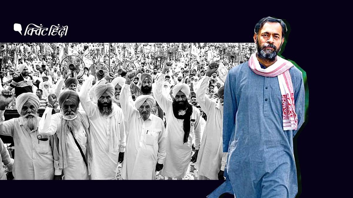 किसान को डर है कि जो थोड़ा-बहुत है, वो भी छिन जाएगा: योगेंद्र यादव