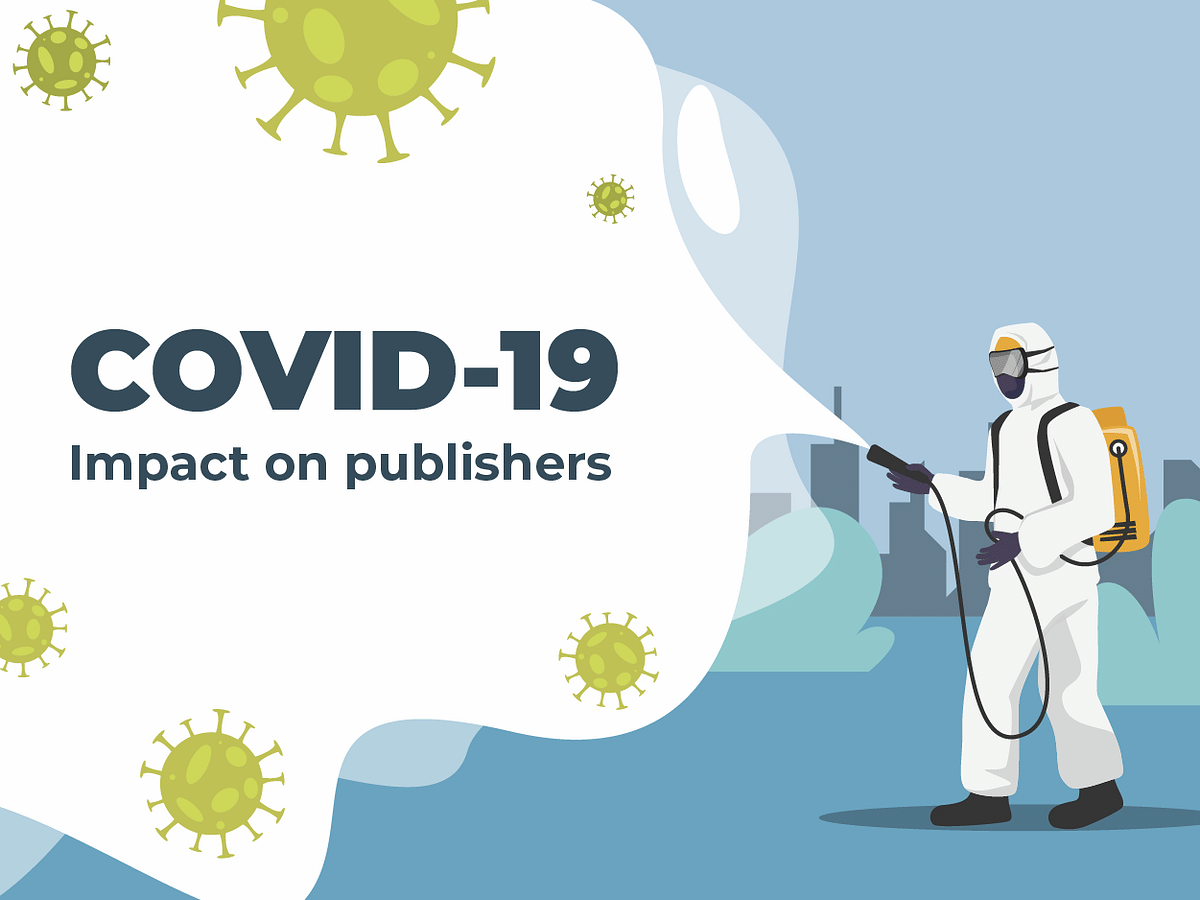 Covid-19 Updates: Impact on Publishers