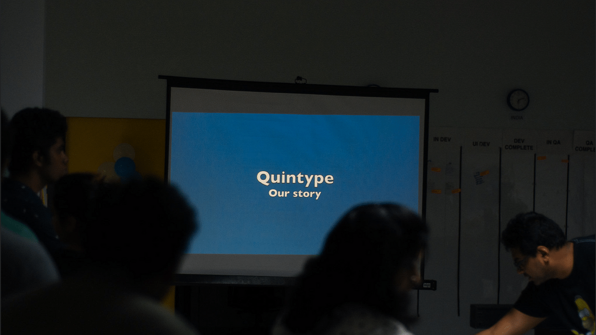 Life at Quintype : Aspire, Progress and Thrive