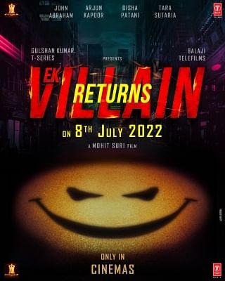 जुलाई 2022 में रिलीज होगी एक विलेन रिटर्न्स