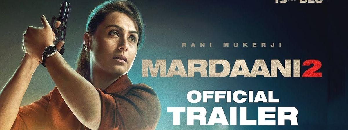 'मर्दानी 2' का दमदार ट्रेलर रिलीज