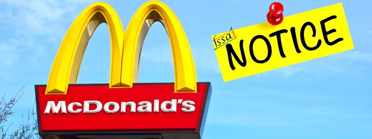 FSSAI Issues Notice to McDonald's