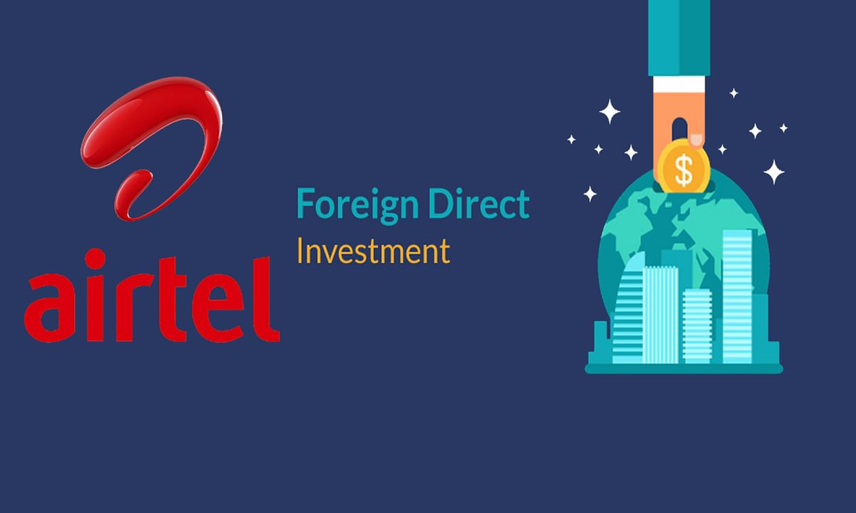 अब Airtel बन सकती है विदेश की कंपनी, FDI को दी मंजूरी