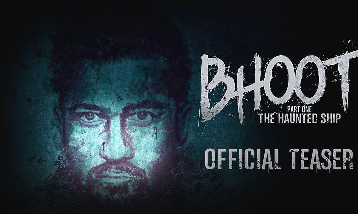 विक्की कौशल की फिल्म 'भूत पार्ट वन- द हॉन्टेड शिप' का टीज़र रिलीज