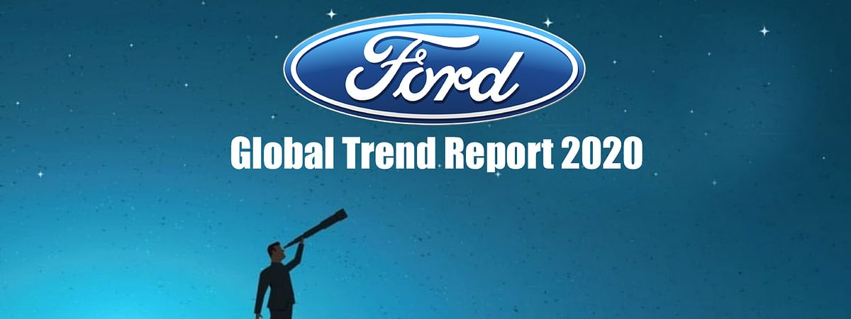 Ford Global Trend Report 2020