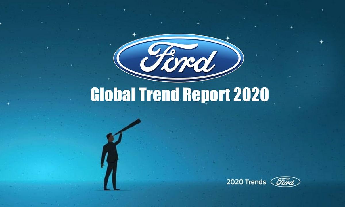 Ford ने जारी की ग्लोबल ट्रेंड रिपोर्ट 2020