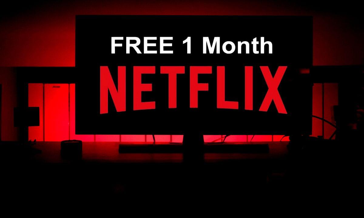Netflix नहीं देगा अब भारत के ग्राहकों को फ्री ट्रायल