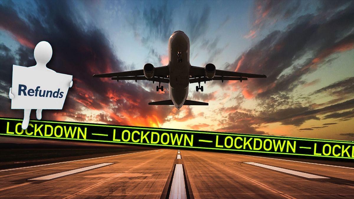 लॉकडाउन में बुक हुई फ्लाइट्स टिकिट के लिए यात्रियों को मिलेगा रिफंड