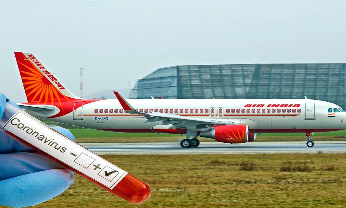 Air India की फ्लाइट में पाया गया कोरोना पॉजिटिव यात्री
