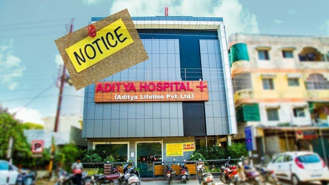 इंदौर: आदित्य हॉस्पिटल को नोटिस जारी, तीन दिन में मांगा जवाब