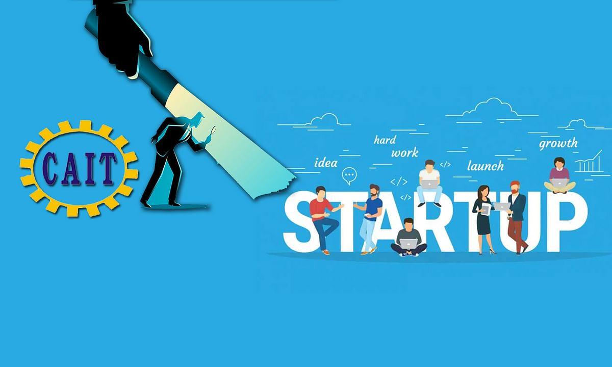 CAIT ने की चीनी निवेश से शुरू हुए स्टार्टअप की जांच की मांग