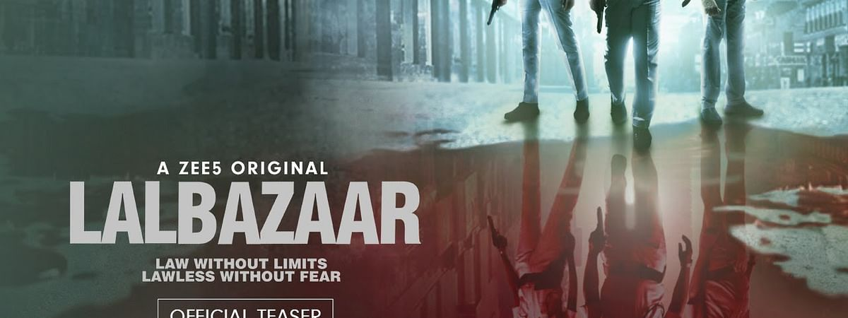 Lalbazaar Teaser