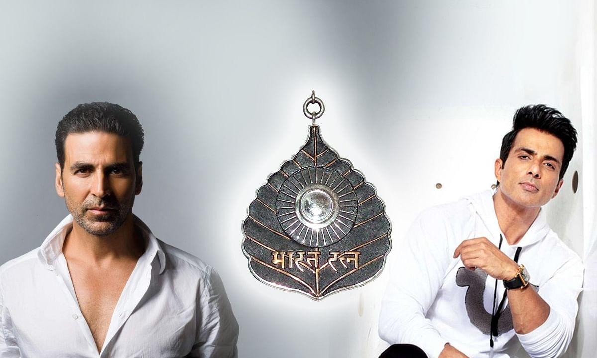 Bharat Ratna: अक्षय कुमार-सोनू सूद को भारत रत्न देने की उठी मांग