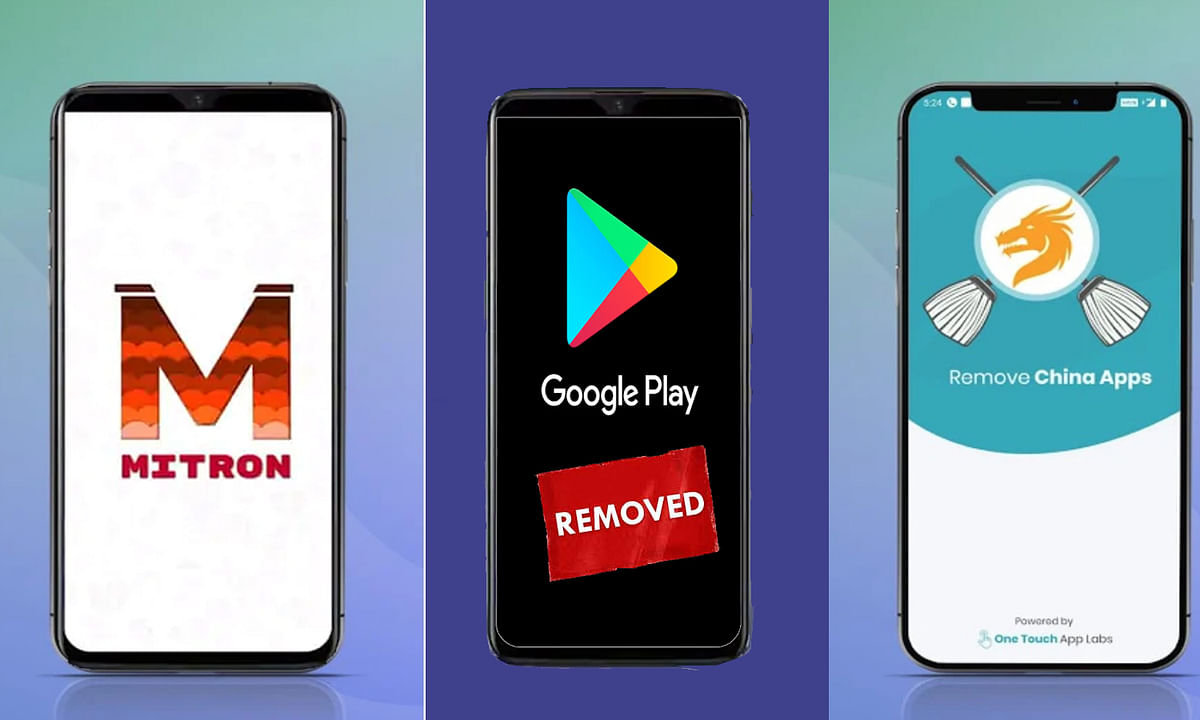 Google removed Remove China Apps and Mitron app from Play Store