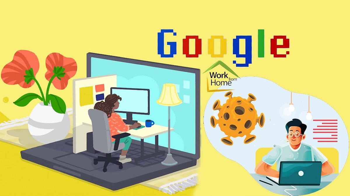 कोरोना स्थिति देख Google ने 'वर्क फ्रॉम होम' की अवधि अगले साल तक बढ़ाई