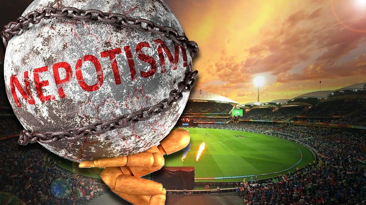 क्रिकेट का Nepotism.
