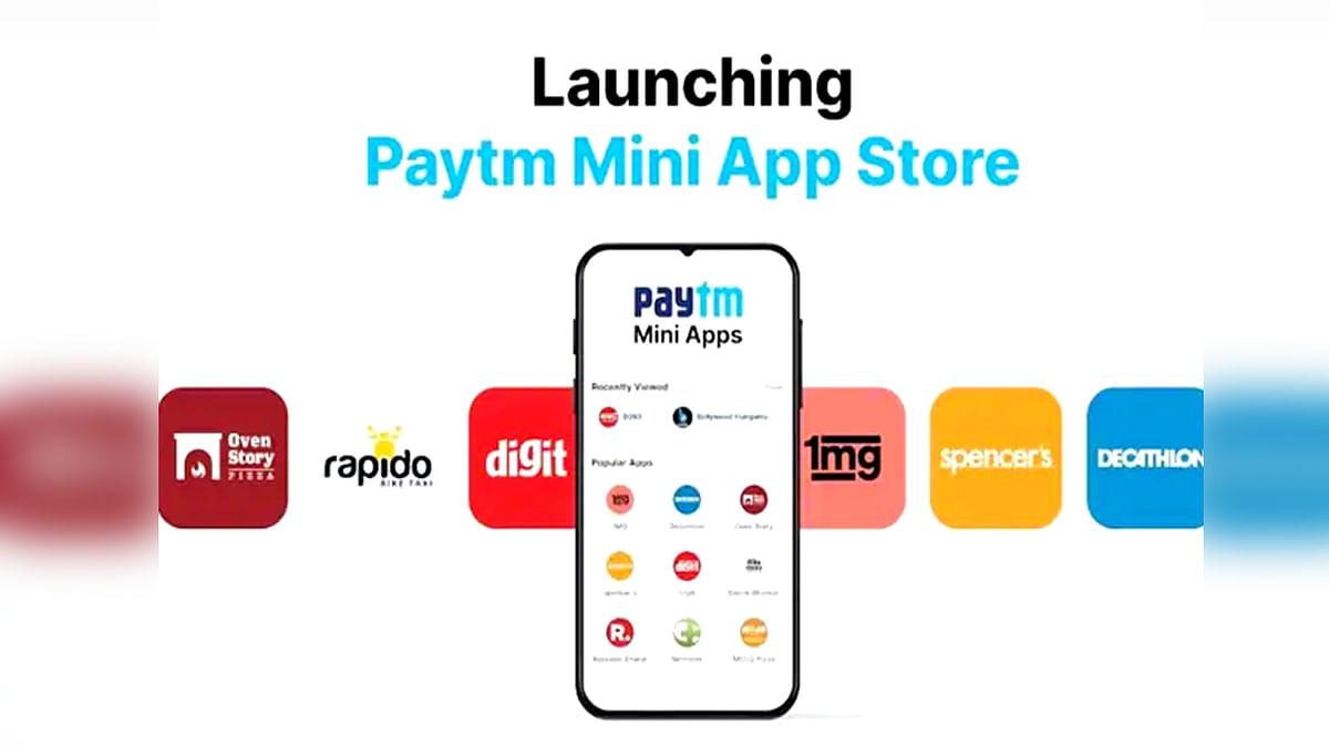 Paytm ने खुद का मिनी ऐप स्टोर लांच कर दिया Google को करारा जवाब