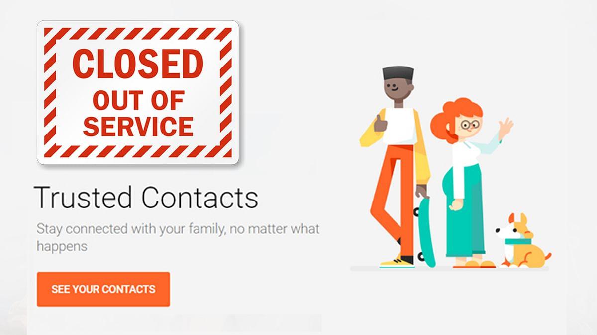 Google की Trusted Contacts सर्विस हुई बंद