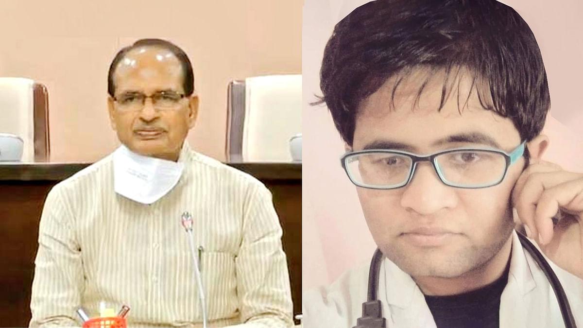 कोरोना योद्धा डॉक्टर शुभम को लेकर CM चौहान ने किया ट्वीट, जल्द होंगे स्वस्थ