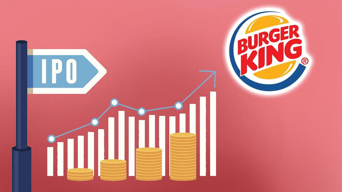'बर्गर किंग' लेकर आएगी दिसंबर में अपना IPO