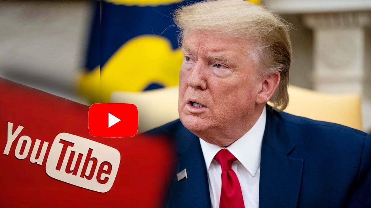 अमेरिका के राष्ट्रपति ट्रम्प के खिलाफ अब Youtube का कड़ा एक्शन