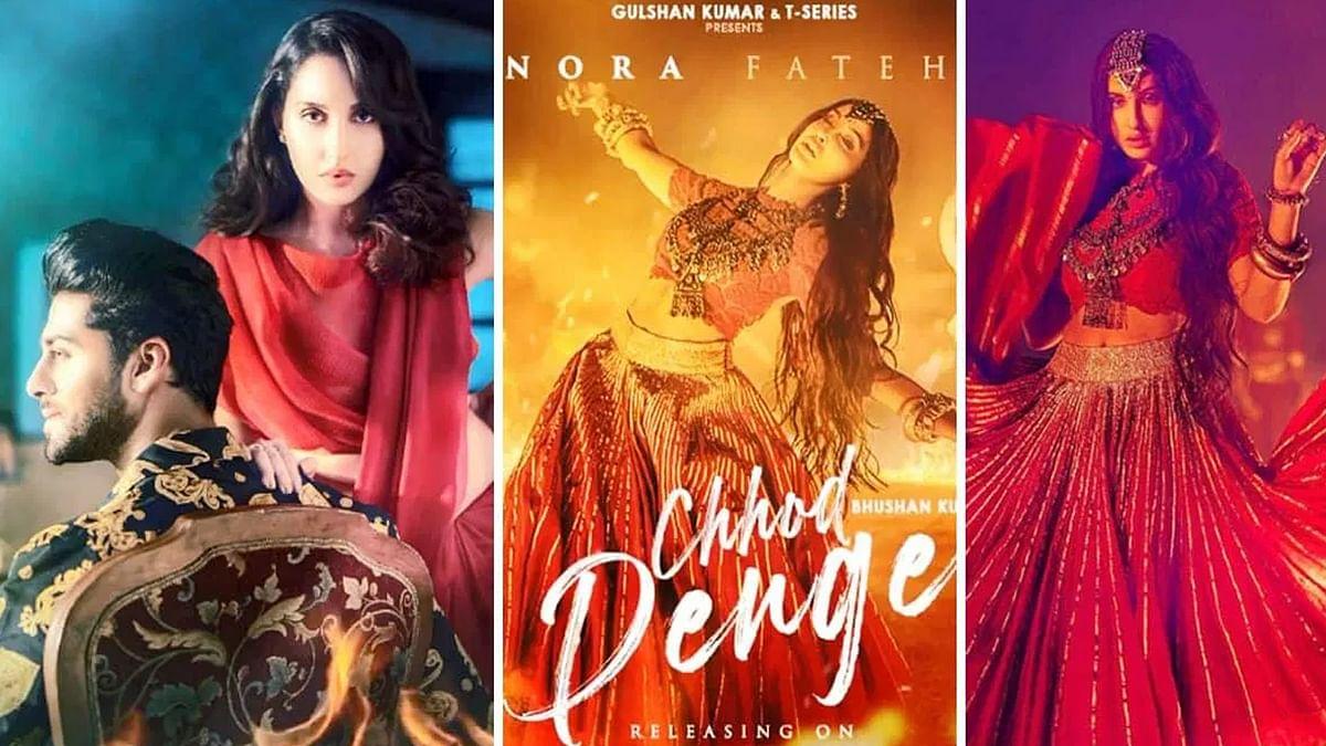नोरा फतेही का गाना 'Chhod Denge' रिलीज, दिखी बदले की कहानी