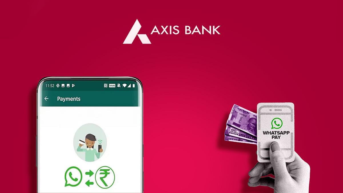 Axis बैंक ने की WhatsApp से साझेदारी, मिलेंगी बुनियादी बैंकिंग सुविधाएं