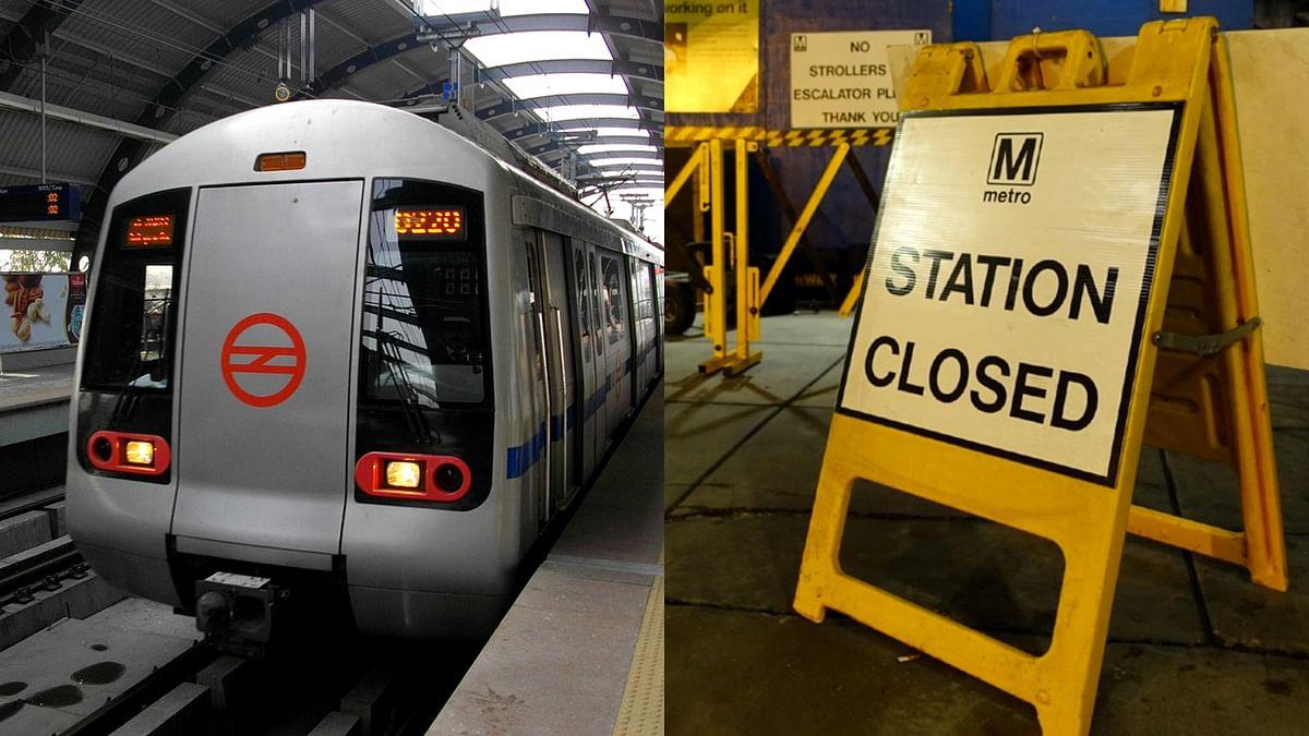 DMRC ने 4 दिन के लिए बंद किए 4 मेट्रो स्टेशन, ये है कारण