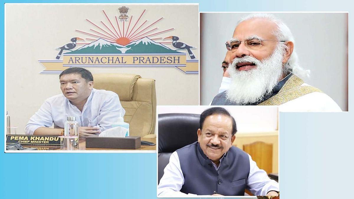 अरुणाचल प्रदेश के CM का PM मोदी और डॉ. हर्षवर्धन के लिए आया धन्यवाद संदेश