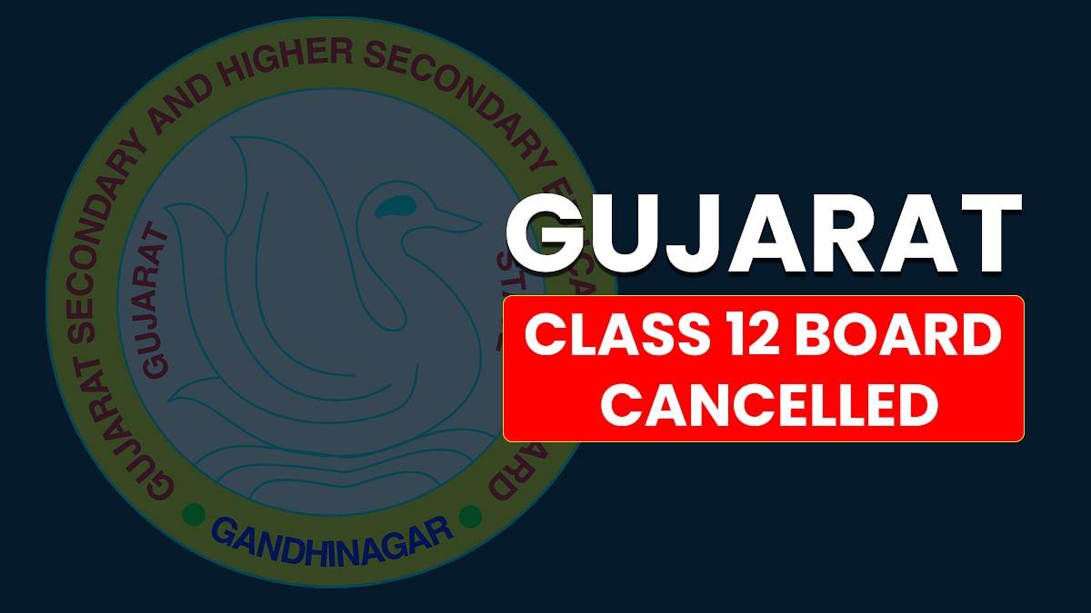 गुजरात में नहीं होंगे कक्षा 12वीं बोर्ड के एग्जाम