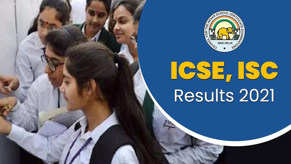 CISCE Result 2021: CISCE ने 10वीं और 12वीं बोर्ड के रिजल्ट किए जारी