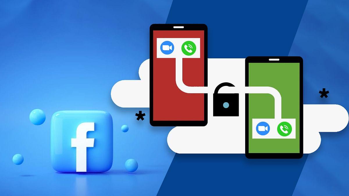 Facebook ने रोल आउट किया मैसेंजर के वॉयस व वीडियो कॉल पर एंड-टू-एंड एन्क्रिप्शन