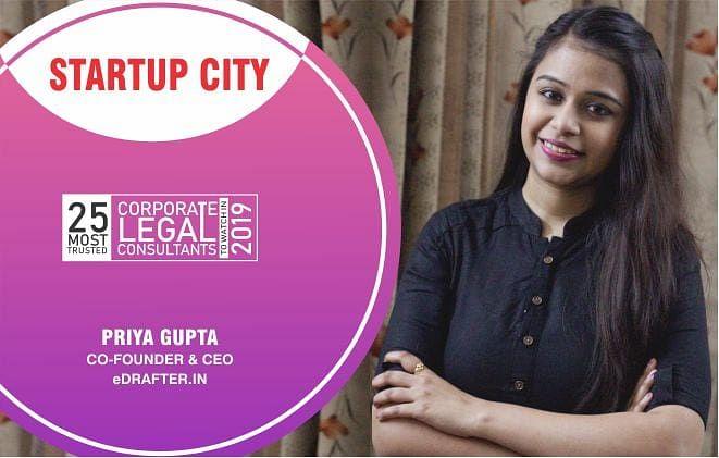 Priya Gupta & eDrafter.in: Simplifying the Documentation procedure since Inception