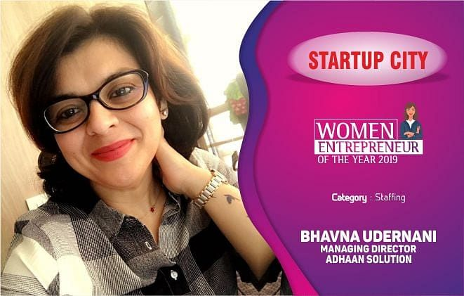 Bhavna Udernani & Adhaan Solution: empowering businesses through integrated and tailored staffing solutions