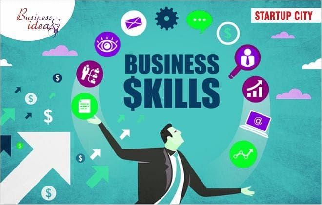 ESSENTIAL BUSINESS SKILLS EVERY ENTREPRENEURS NEED TO SUCCEED