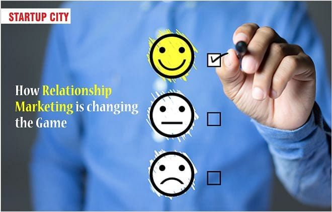 How Relationship Marketing is changing the Game