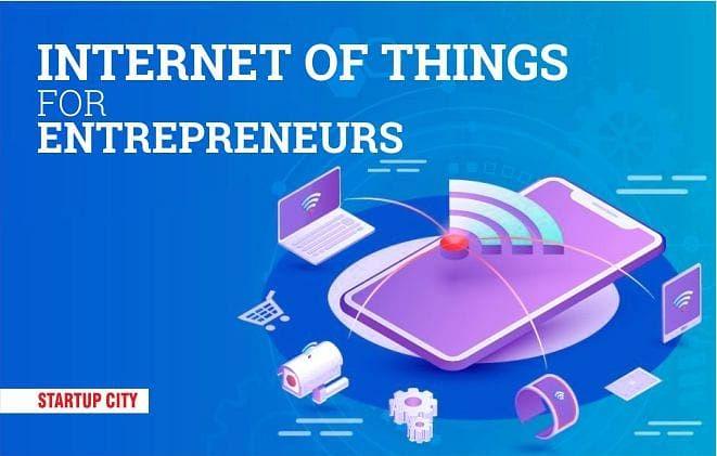 IoT: Success Tool for Entrepreneurs